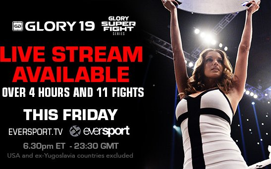 Image for Watch GLORY 19 on MMASucka.com this Friday at 3:30pm PT/6:30pm ET