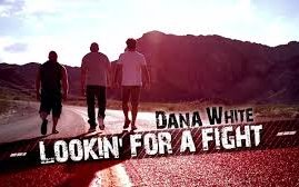 Image for Dana White: Lookin' for a Fight Episode 3